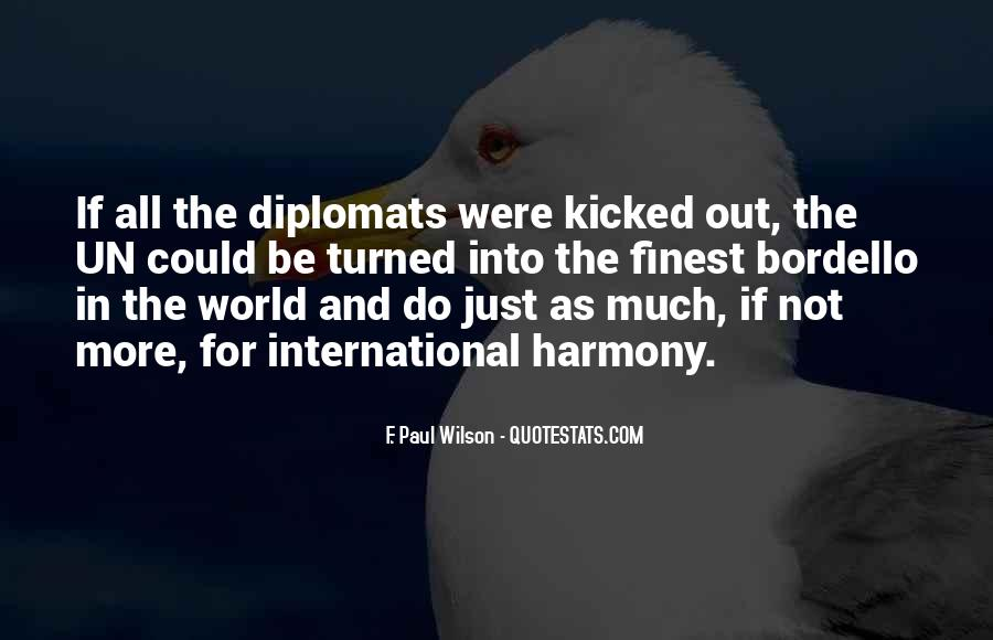 Quotes About Diplomats #1558575