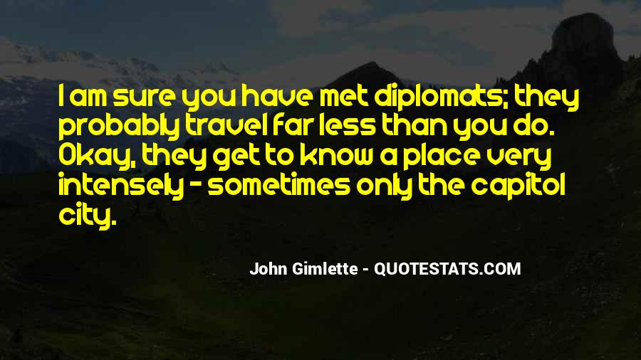 Quotes About Diplomats #1565006
