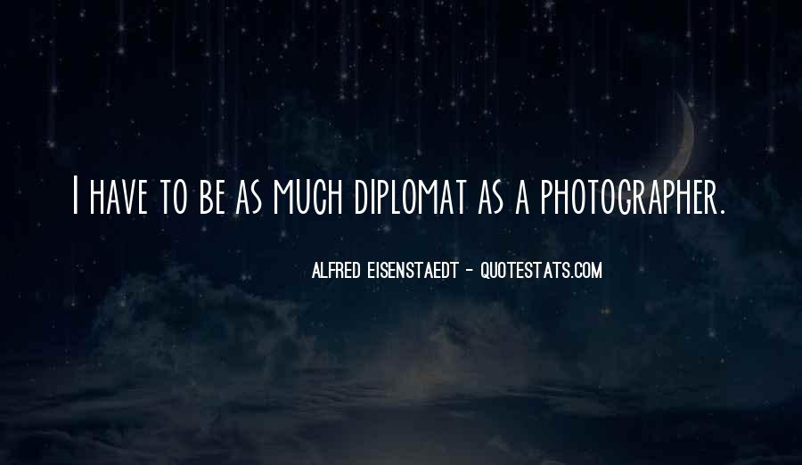 Quotes About Diplomats #270299