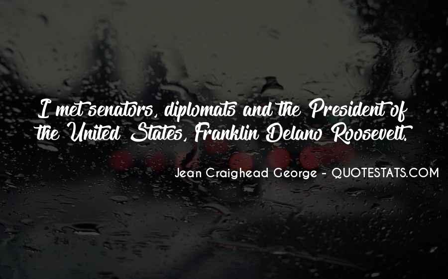 Quotes About Diplomats #35171