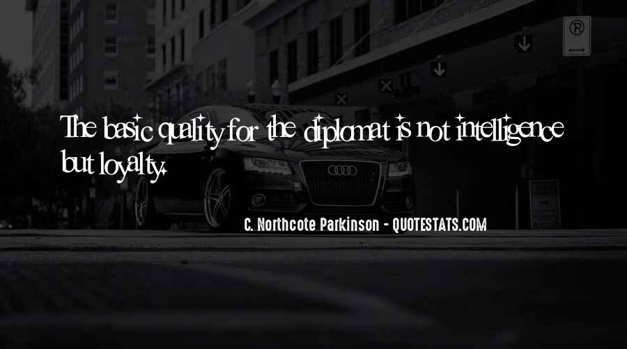 Quotes About Diplomats #432483
