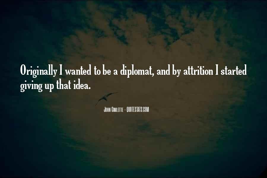 Quotes About Diplomats #580375