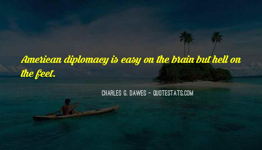 Quotes About Diplomats #649098