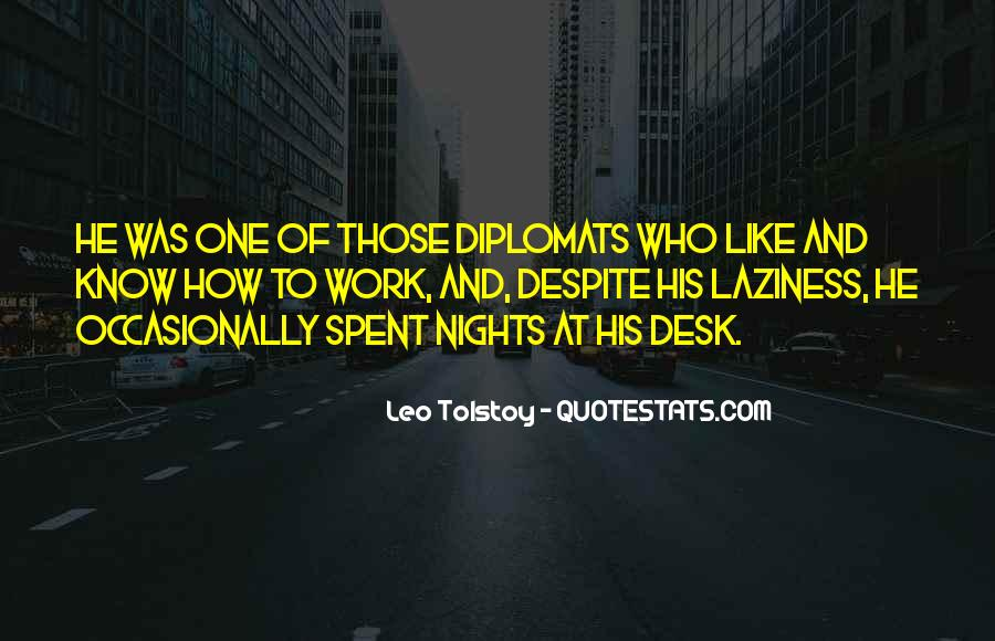 Quotes About Diplomats #749758