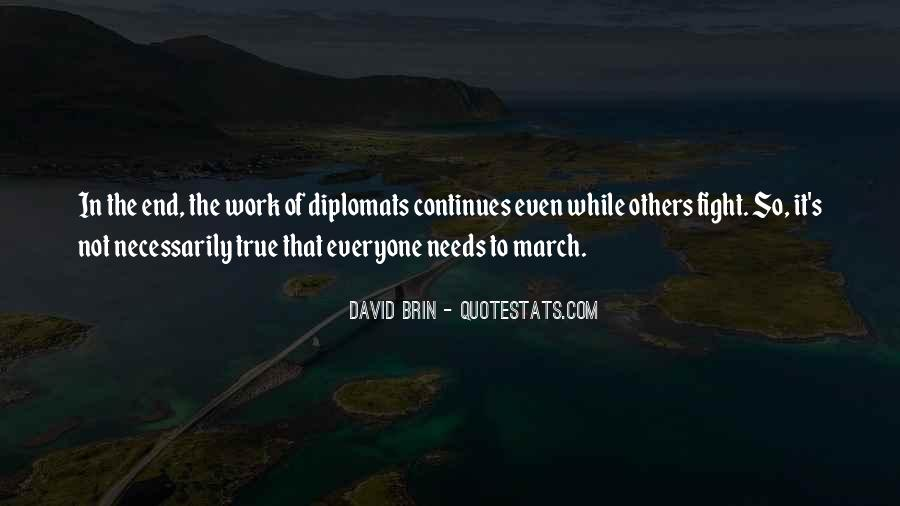 Quotes About Diplomats #761245