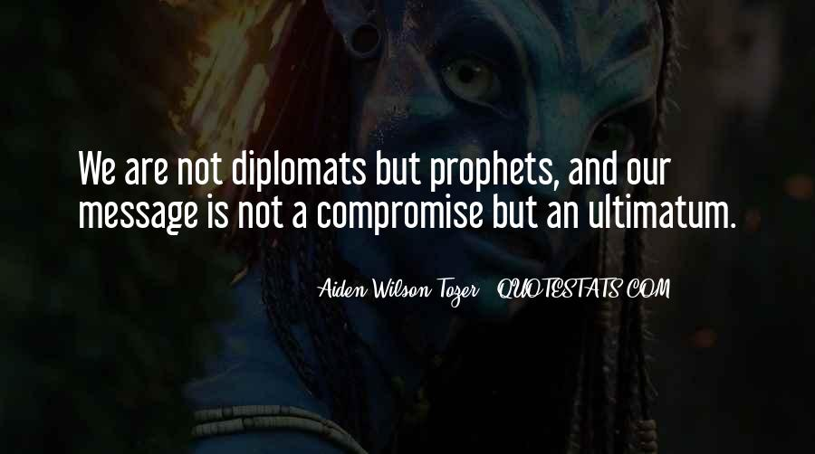 Quotes About Diplomats #898595