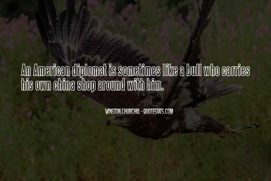Quotes About Diplomats #994215