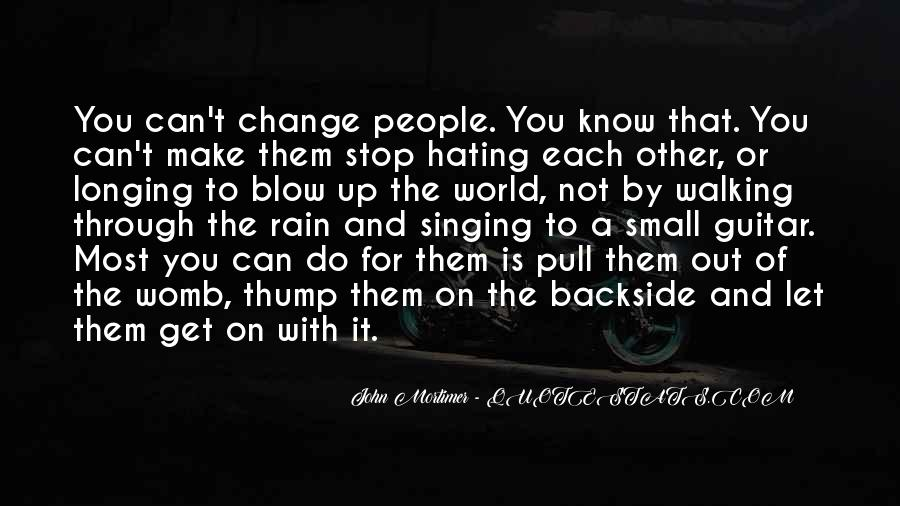 Quotes About Not Hating Your Ex #65935