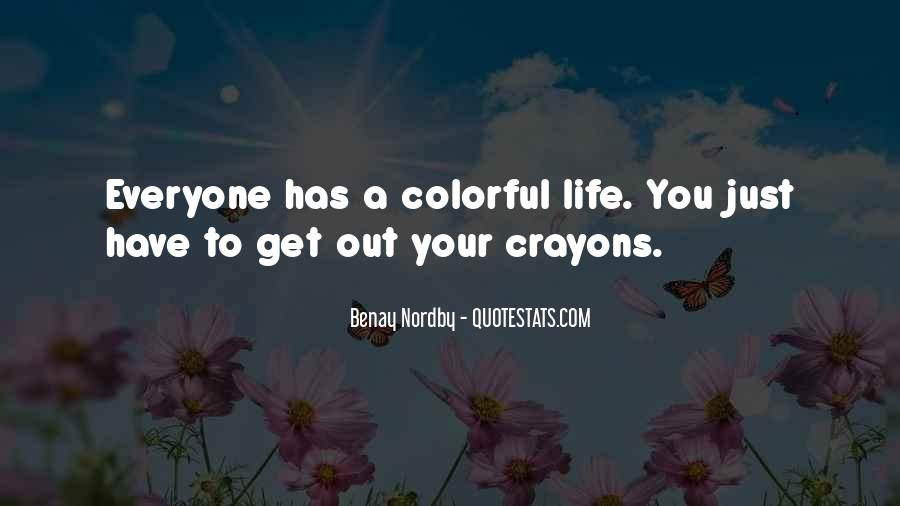 Quotes About Crayons And Life #228460