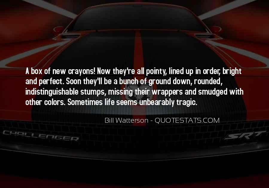 Quotes About Crayons And Life #707048