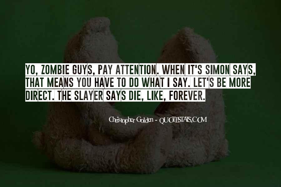Quotes About Simon Says #1604900