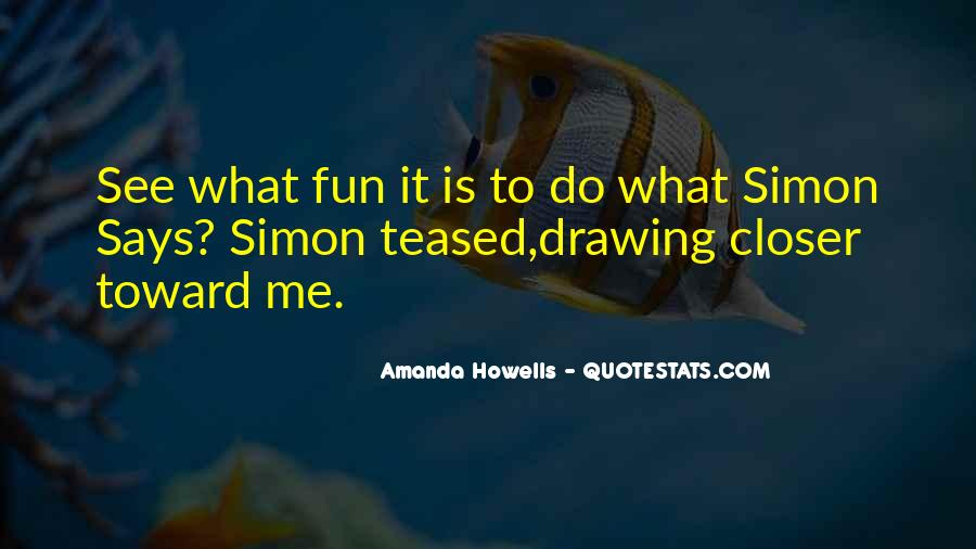 Quotes About Simon Says #28533