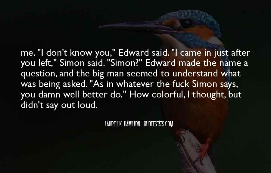 Quotes About Simon Says #843218