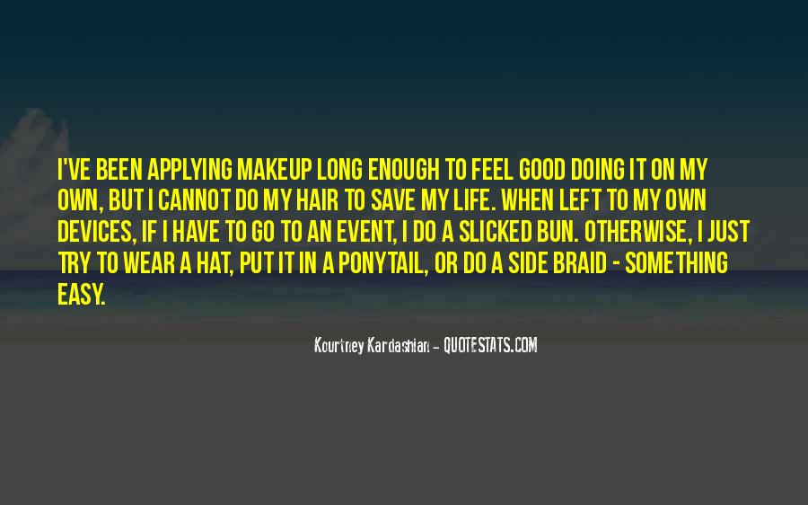 Quotes About Makeup And Life #1143068