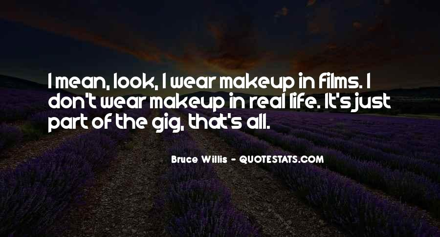 Quotes About Makeup And Life #1343015