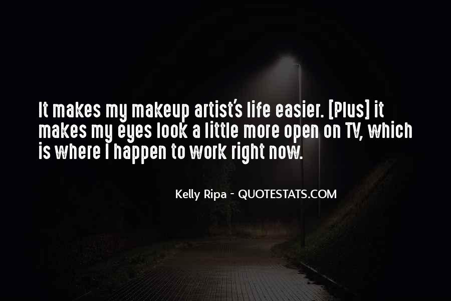 Quotes About Makeup And Life #512275
