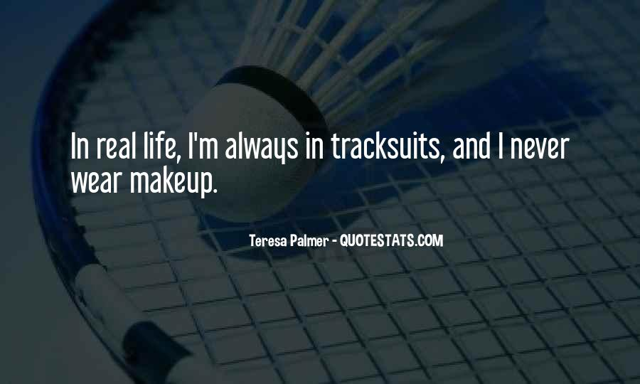 Quotes About Makeup And Life #906249