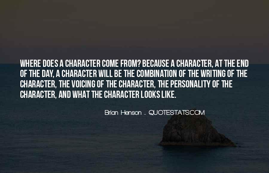 Quotes About Character And Personality #1167786