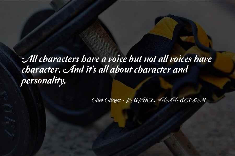 Quotes About Character And Personality #1182854