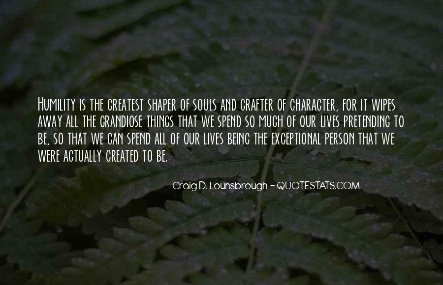 Quotes About Character And Personality #1359994