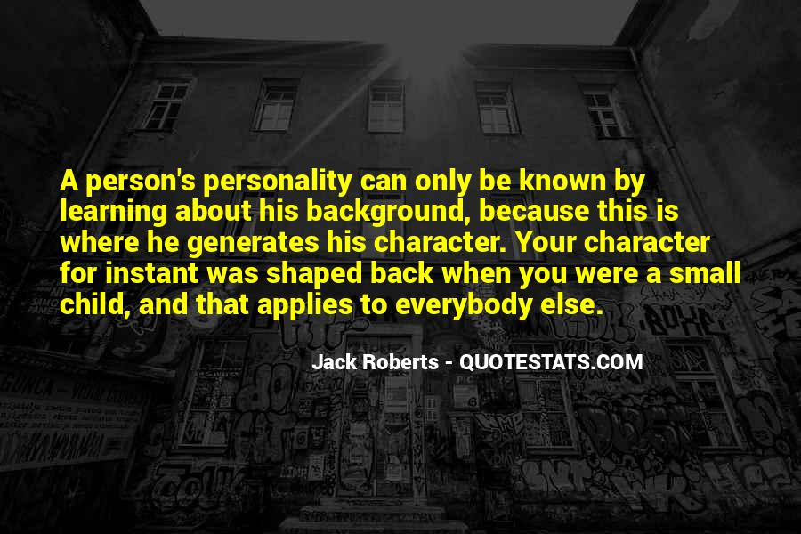 Quotes About Character And Personality #415897