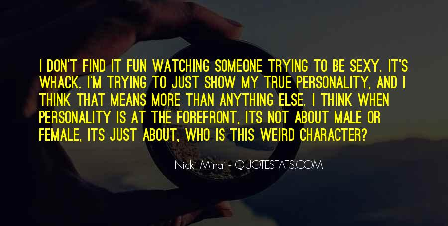 Quotes About Character And Personality #455713