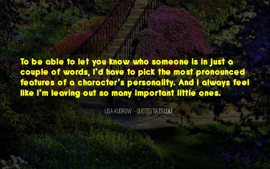 Quotes About Character And Personality #609887