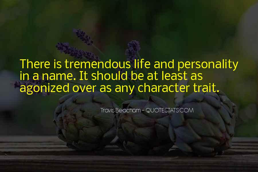 Quotes About Character And Personality #616989
