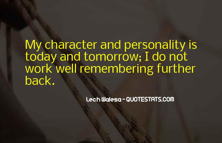 Quotes About Character And Personality #968067