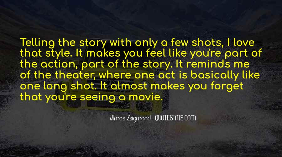 Quotes About One Shot #339434