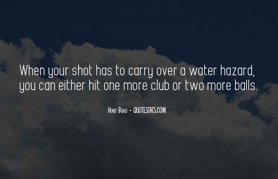 Quotes About One Shot #414573