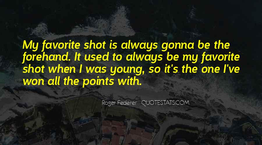 Quotes About One Shot #418066