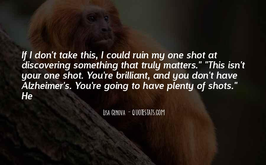 Quotes About One Shot #43529