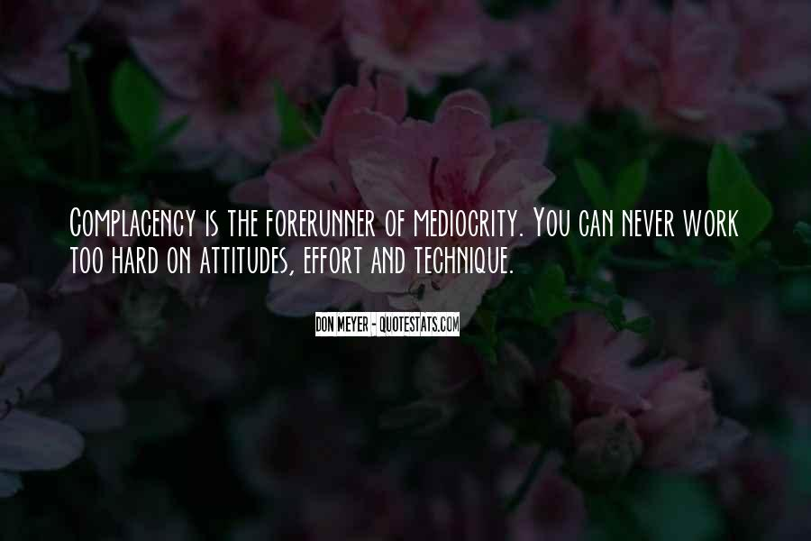 Quotes About Mediocrity In Sports #1158251