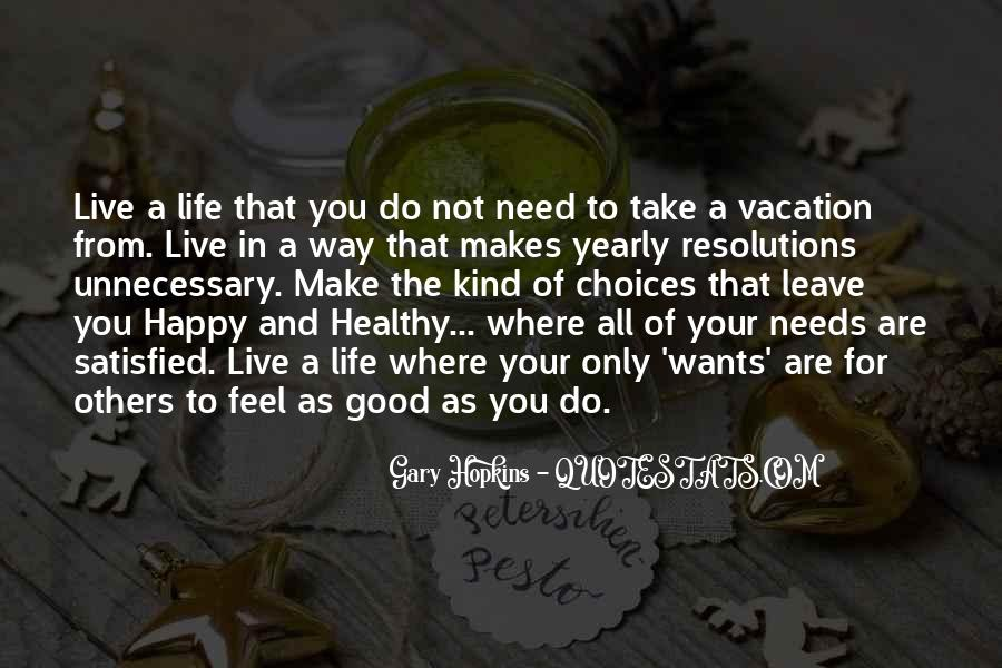 Quotes About Happy Where You Are #1090848