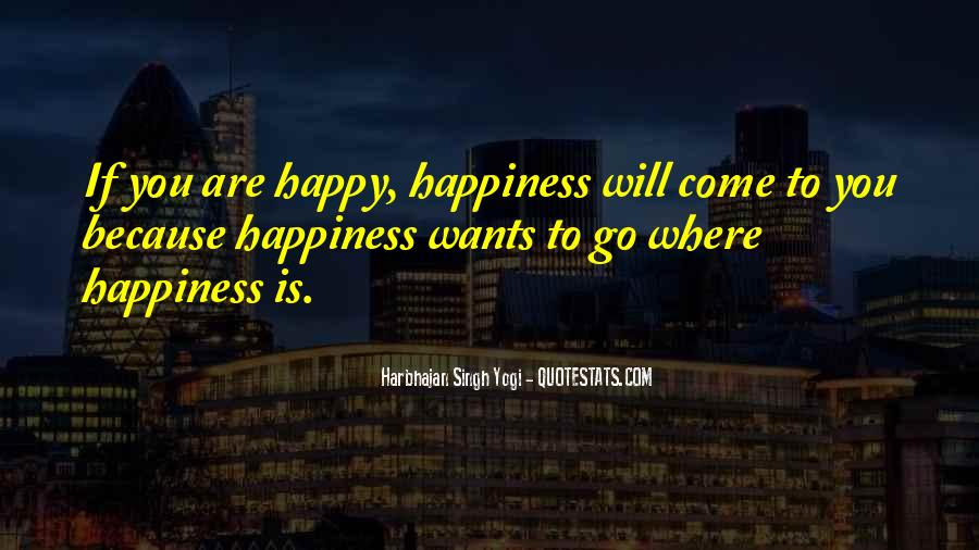 Quotes About Happy Where You Are #1131897