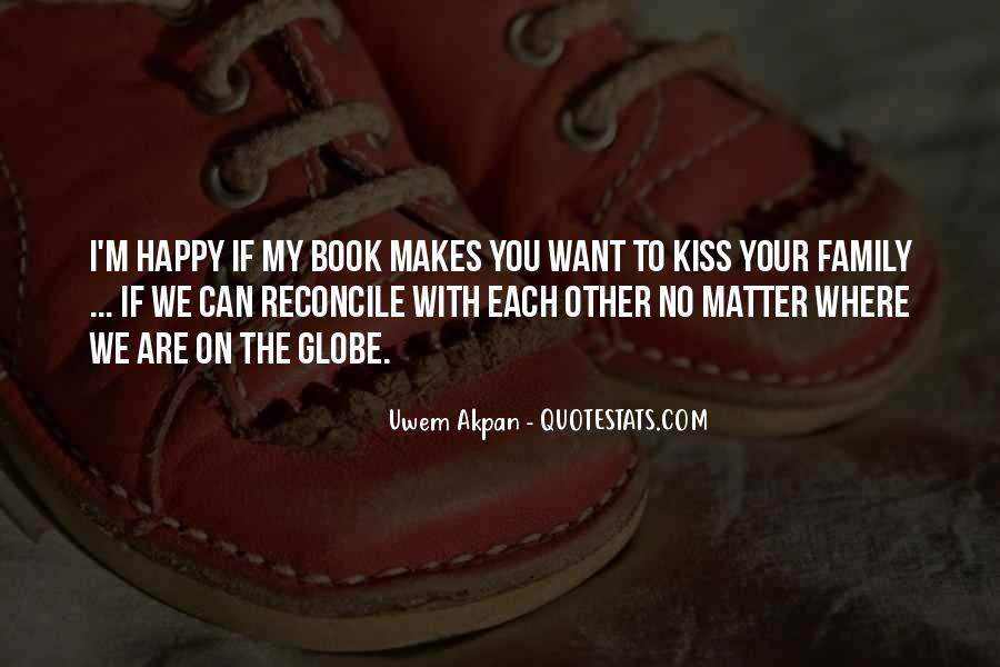Quotes About Happy Where You Are #1203408