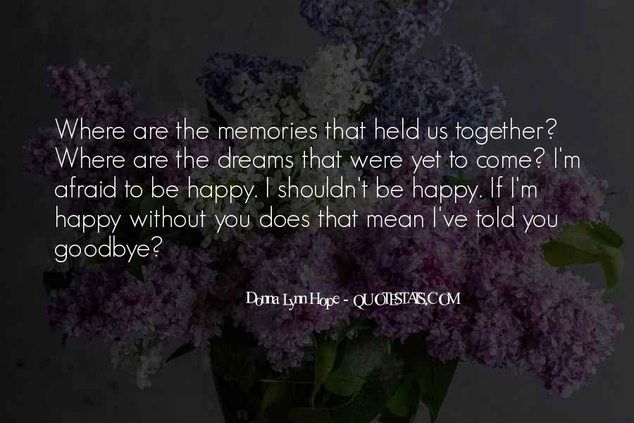 Quotes About Happy Where You Are #1863672