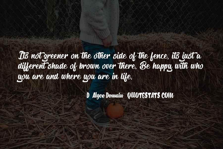 Quotes About Happy Where You Are #238