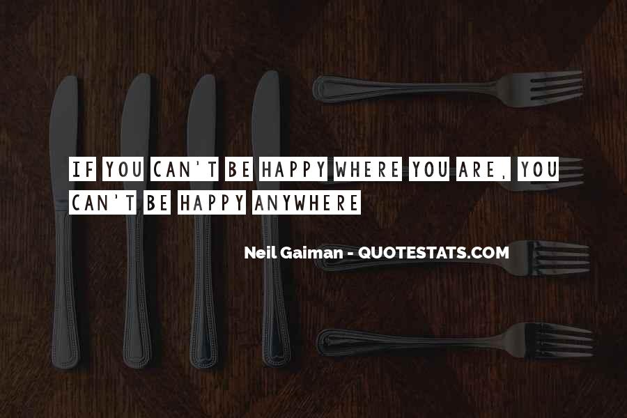 Quotes About Happy Where You Are #40600