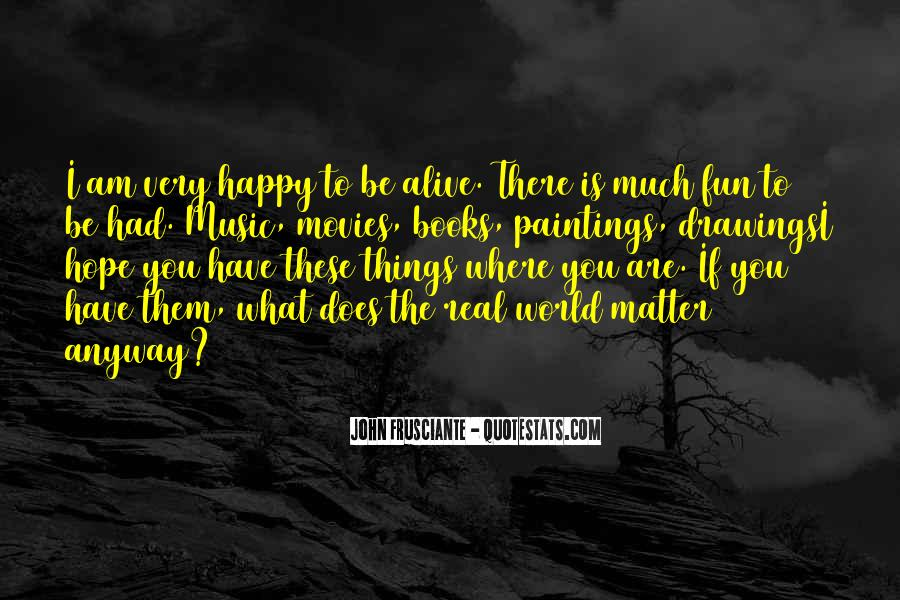 Quotes About Happy Where You Are #47317