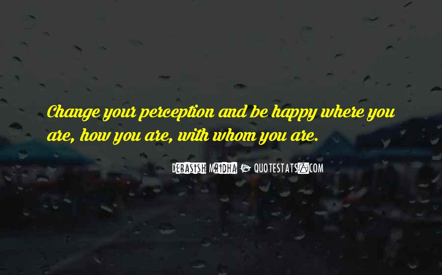 Quotes About Happy Where You Are #525549