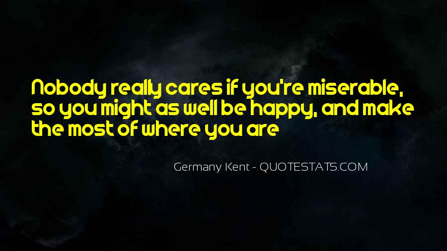 Quotes About Happy Where You Are #661267