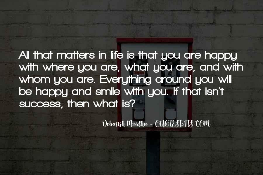 Quotes About Happy Where You Are #734294
