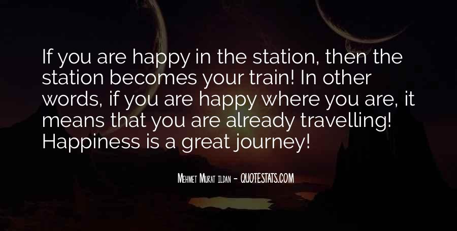 Quotes About Happy Where You Are #88516