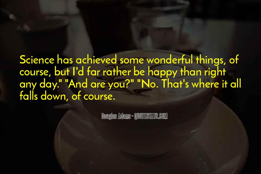 Quotes About Happy Where You Are #88913