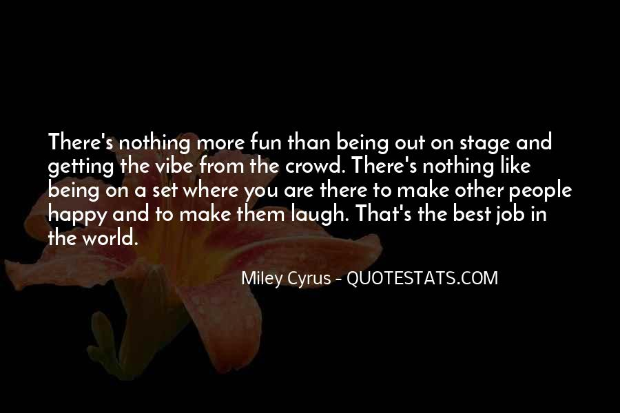Quotes About Happy Where You Are #890396