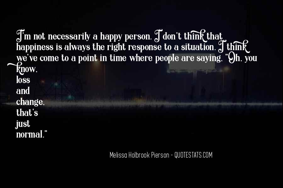 Quotes About Happy Where You Are #914254