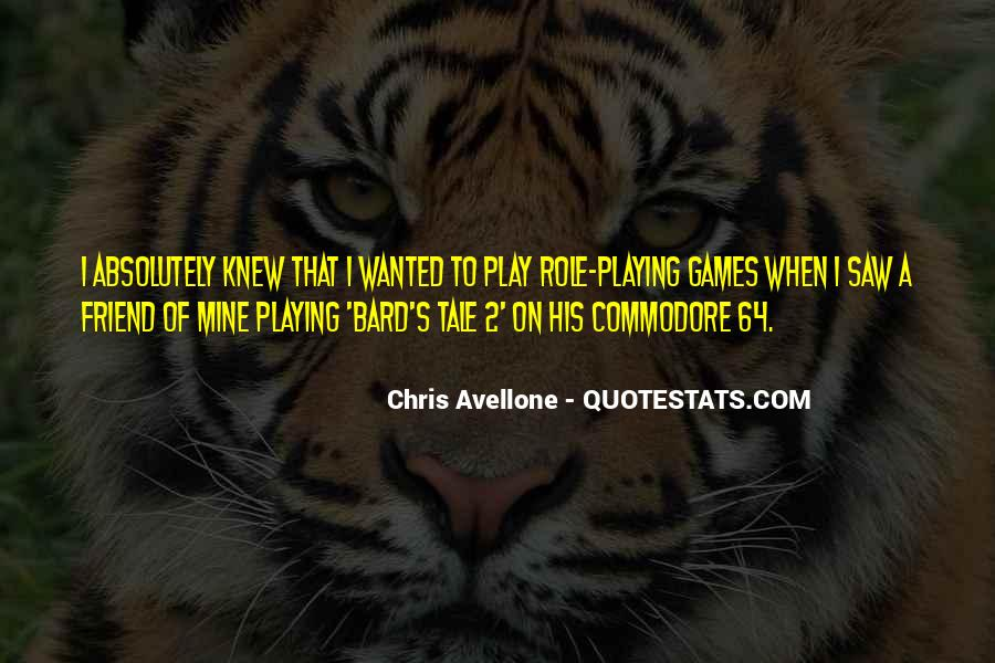 Quotes About Games Playing #110879