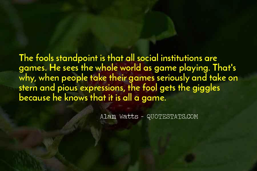 Quotes About Games Playing #118807